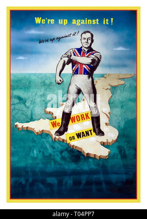 UK WW2 1940's Propaganda Recruitment Poster John Bull character standing on map of British Isles rolling up his sleeves  'We're up against it!'  'WORK OR WANT' - Stock Photo