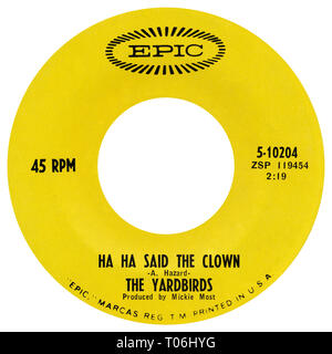 US 45 rpm single of Ha Ha Said The Clown by The Yardbirds on the Epic label from 1967. Written by Tony Hazard and produced by Mickie Most. - Stock Photo