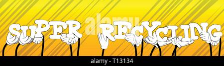 Diverse hands holding letters of the alphabet created the word Super Recycling. Vector illustration. - Stock Photo