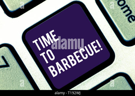 Handwriting text writing Time To Barbecue. Conceptual photo Relaxing cooking meat chicken pork on grill Summer activity Keyboard key Intention to crea - Stock Photo