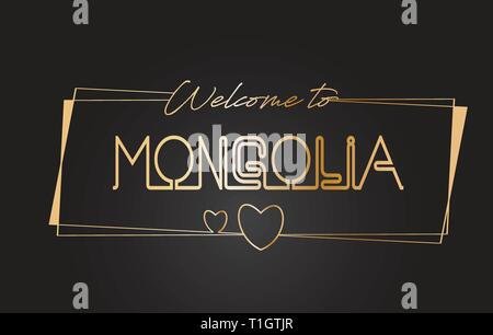 Mongolia Welcome to Golden text Neon Lettering Typography with Wired Golden Frames and Hearts Design Vector Illustration. - Stock Photo