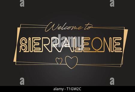 SierraLeone Welcome to Golden text Neon Lettering Typography with Wired Golden Frames and Hearts Design Vector Illustration. - Stock Photo