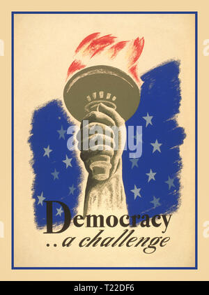 """Democracy .. a challenge"" American WW2 Propaganda Poster for Democracy showing the hand and torch of the Statue of Liberty. 1940.World War II - Stock Photo"