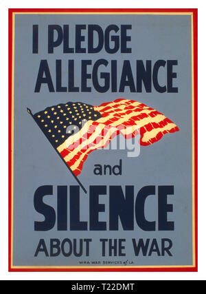 "Vintage 1940's Propaganda WW2 Poster USA ""I pledge allegiance and silence about the war""  World War II Poster promoting patriotism and suggesting that careless communication may be harmful to the war effort, showing the American Stars and Stripes flag. Thomas A. Byrne - designer. 1943 - Stock Photo"