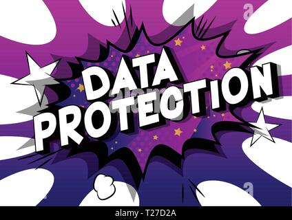 Data Protection - Vector illustrated comic book style phrase on abstract background. - Stock Photo
