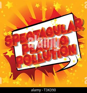 Spectacular Plastic Pollution - Vector illustrated comic book style phrase on abstract background. - Stock Photo