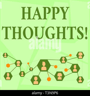 Writing note showing Happy Thoughts. Business concept for good idea opinion produced by thinking or occurring mind Chat icons with Avatar Connecting L - Stock Photo