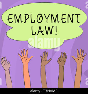 Handwriting text writing Employment Law. Conceptual photo encompassing all areas of employer employee relationship Multiracial Diversity Hands Raising - Stock Photo