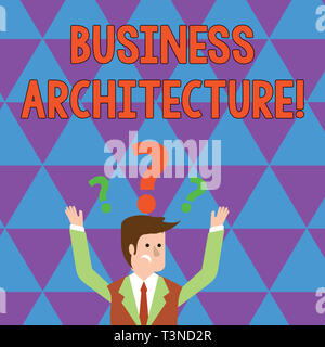Writing note showing Business Architecture. Business concept for Graphical representation of a business model Businessman Raising Both Arms with Quest - Stock Photo