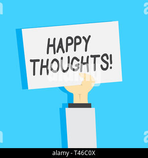 Handwriting text writing Happy Thoughts. Conceptual photo good idea opinion produced by thinking or occurring mind Clipart of Hand Holding Up Blank Sh - Stock Photo