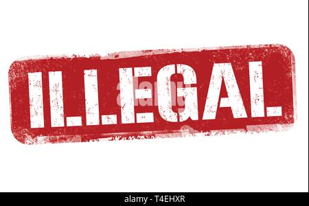 Illegal sign or stamp on white background, vector illustration - Stock Photo