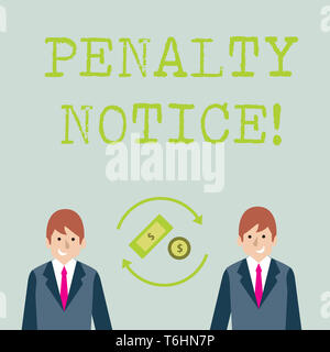 Conceptual hand writing showing Penalty Notice. Concept meaning the immediate fine given to showing for minor offences Money in Dollar Sign in Rotatin - Stock Photo