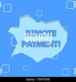 Writing note showing Remote Payment. Business concept for payment transaction initiated via internet or from a device Pale Blue Speech Bubble in Irreg - Stock Photo