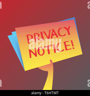 Conceptual hand writing showing Privacy Notice. Concept meaning fulfils a legal requirement to protect a customer or client Hand Holding Blank Space C - Stock Photo