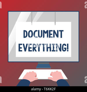 Conceptual hand writing showing Document Everything. Concept meaning computer file that contains text that you have written Hands on Keyboard Front Wh - Stock Photo