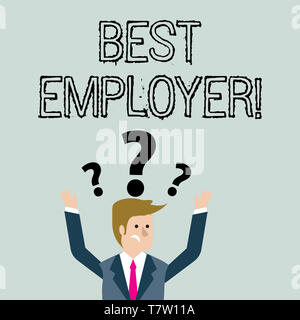 Handwriting text Best Employer. Conceptual photo creating a culture where employees feel valued and appreciated Confused Businessman Raising Both Arms - Stock Photo