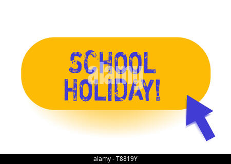 Handwriting text School Holiday. Conceptual photo the periods during which schools are closed from study - Stock Photo