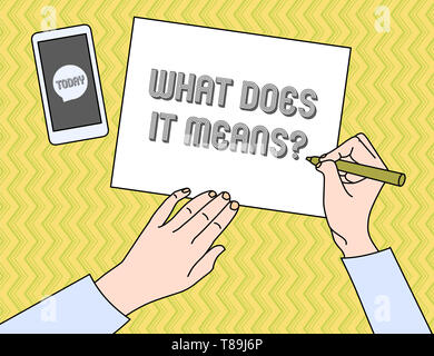 Writing note showing What Does It Means question. Business concept for asking meaning something said and do not understand - Stock Photo