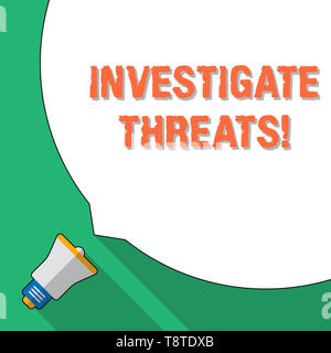 Word writing text Investigate Threats. Business photo showcasing carry out a systematic inquiry on potential danger Huge Blank White Speech Bubble Occ - Stock Photo