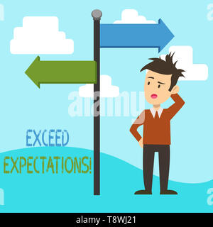Handwriting text Exceed Expectations. Conceptual photo able to surpass or beyond the acceptable perforanalysisce Man Confused with the Road Sign Arrow - Stock Photo