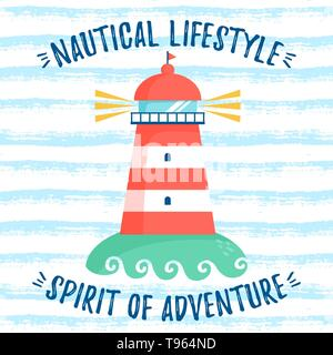 Illustration of a cute lighthouse. Striped background with nautical slogans for poster in the nursery and other children's or sea design. Vector card - Stock Photo
