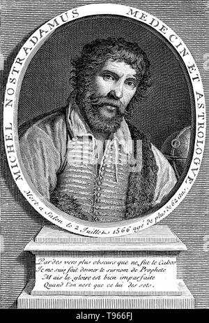 Michel de Nostredame AKA Nostradamus (December 14 or 21 1503