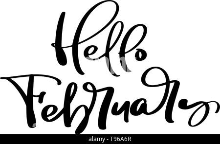 Hello February freehand ink inspirational romantic vector