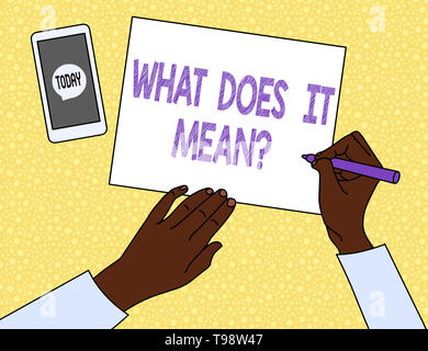 Text sign showing What Does It Means Question. Business photo showcasing asking meaning something said and do not understand - Stock Photo
