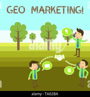 Conceptual hand writing showing Geo Marketing. Concept meaning the geolocated marketing techniques to get new clients Businessmen Coworker Conference  - Stock Photo