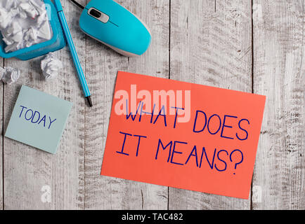 Word writing text What Does It Means Question. Business photo showcasing asking meaning something said and do not understand - Stock Photo