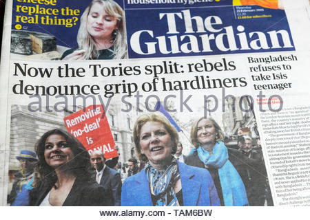 Guardian newspaper front page headline 'Now the Tories split: rebels denounce grip of hardliners' no-deal Brexit withdrawal agreement MP 21 February 2019 - Stock Photo