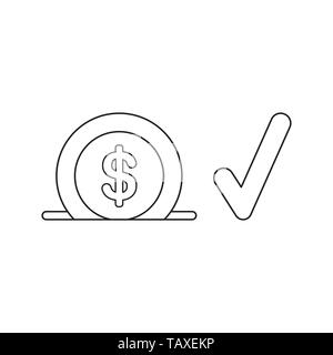 Vector icon concept of dollar into moneybox hole with check mark. Black outlines. - Stock Photo