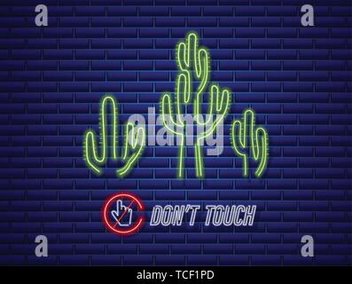 Cactus neon sign Vector. Do not touch message. Exotic summer decoration design poster Stock Photo