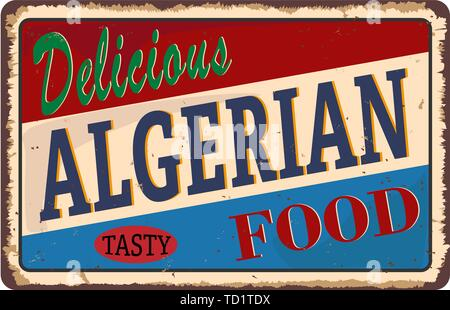 delicious Algerian Food served here rusty metal sign web badge - Stock Photo
