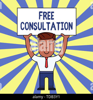 Handwriting text writing Free Consultation. Conceptual photo Giving medical and legal discussions without pay Smiling Man Standing Holding Big Empty P - Stock Photo