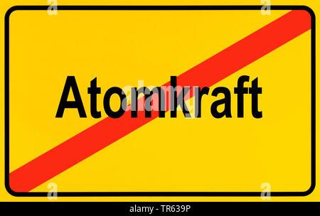 Ortsausgangsschild Atomkraft, Symbolbild Ausstieg aus der Atomenergie, Energiewende, Deutschland | city limit sign Atomkraft, nuclear energy, Germany - Stock Photo