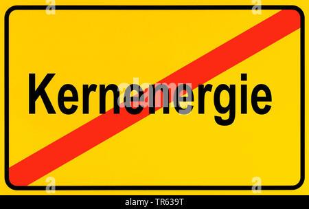 Ortsausgangsschild Kernenergie, Symbolbild Ausstieg aus der Atomenergie, Energiewende, Deutschland | city limit sign Kernenergie, nuclear energy, Germ - Stock Photo