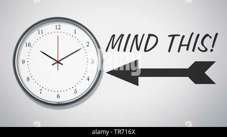 3D-Computergrafik, Roter Pfeil auf Uhr zeigend mit Aufschrift MIND THIS (Beachten) | 3D computer graphic, red arrow pointing at a clock lettering MIND - Stock Photo
