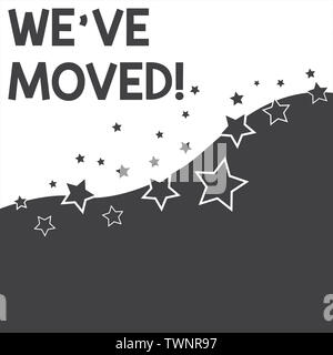 Text sign showing We Ve Moved. Business photo text To go from one residence or location to another Relocate Abstract photo Black and White Background - Stock Photo
