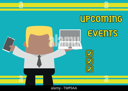 Writing note showing Upcoming Events. Business concept for the approaching planned public or social occasions Professional man holding laptop in left - Stock Photo