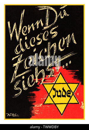 """Vintage Nazi German anti-semitic poster """"Wenn Du Dieses Zeichen siehst…""""with image of 'Jude' star at bottom, 'If you see this sign its a Jew"""" Nazi Germany Anti-Jewish racist inflammatory NSDAP Poster 1930's - Stock Photo"""