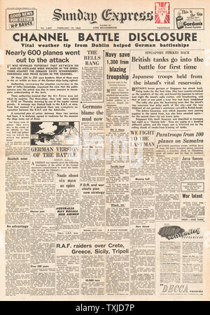 1942 front page  Sunday Express Channel Dash by German Warships, Battle for Singapore and RAF Bomb Crete, Greece, Sicily and Tripoli - Stock Photo