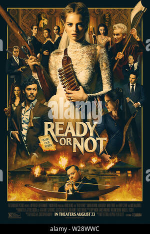 RELEASE DATE: August 23, 2019 TITLE: Ready Or Not STUDIO: Fox Searchlight Pictures DIRECTOR: Matt Bettinelli-Olpin, Tyler Gillett PLOT: A bride's wedding night takes a sinister turn when her eccentric new in-laws force her to take part in a terrifying game. STARRING: SAMARA WEAVING as Grace poster art. (Credit Image: © Fox Searchlight Pictures/Entertainment Pictures) - Stock Photo