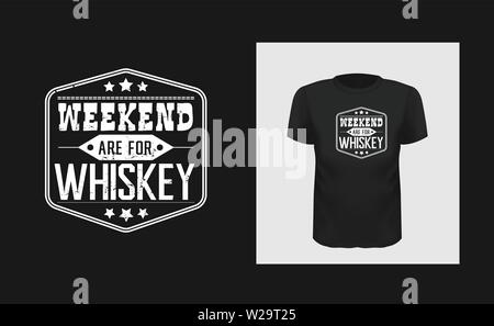 weekend whiskey t shirt print design. White creative typography for black apparel mock up. Grunge texture bar logo. - Stock Photo
