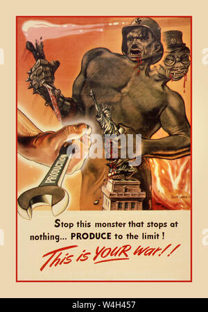 """Vintage 1940's Propaganda Poster WW2 USA American America """"STOP THIS MONSTER THAT STOPS AT NOTHING"""". """"PRODUCE TO THE LIMIT. THIS IS YOUR WAR"""". Nazi Germany Hitler and Hirohito Japanese Leaders illustrated as bloodthirsty fiends... 1941-1945 World War II Second World War American WW2 industrial output propaganda - Stock Photo"""