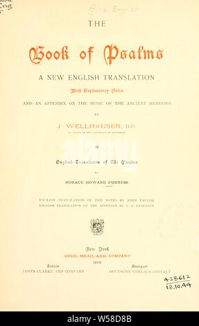 The Book of Psalms, a new English translation : Furness, Horace Howard, 1833-1912 - Stock Photo