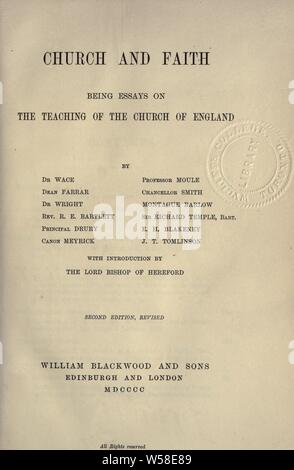 Church and faith : being essays on the teaching of the Church of England : Wace, Henry, 1836-1924 - Stock Photo
