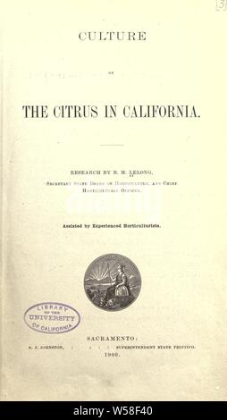 Culture of the citrus in California [microform] : California. State Board of Horticulture - Stock Photo