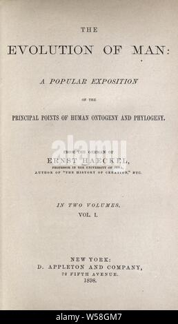 The evolution of man: a popular exposition of the principal points of human ontogeny and phylogeny : Haeckel, Ernst Heinrich Philipp August, 1834-1919 - Stock Photo