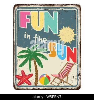 Fun in the sun vintage rusty metal sign on a white background, vector illustration - Stock Photo